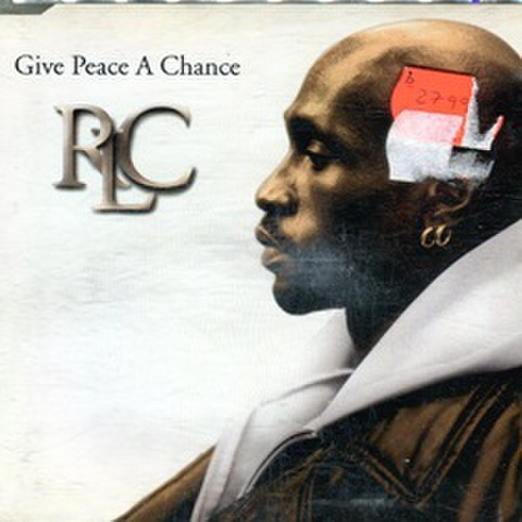 RLC / Give Peace A Chance