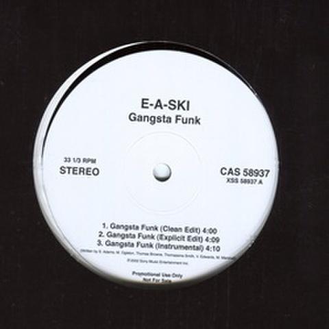 E-A-Ski / Gangsta Funk