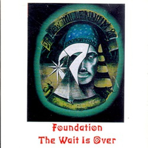 Foundation / The Wait Is Over