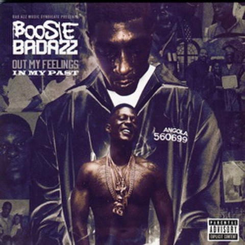 Boosie Badazz / Out My Feelings In My Past