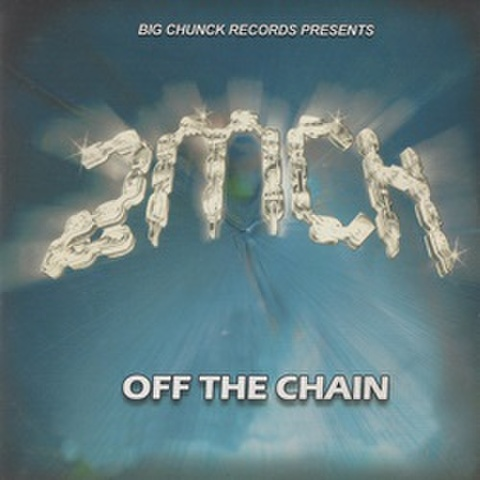 Big Chunck Records 2MCH / Off The Chain