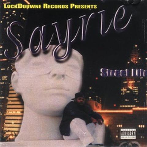 Sayrie / Street Life