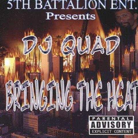 DJ Quad / Bringing The Heat