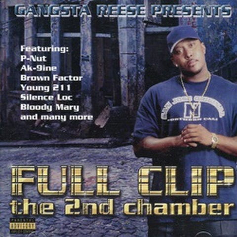 Full Clip / The 2nd Chamber