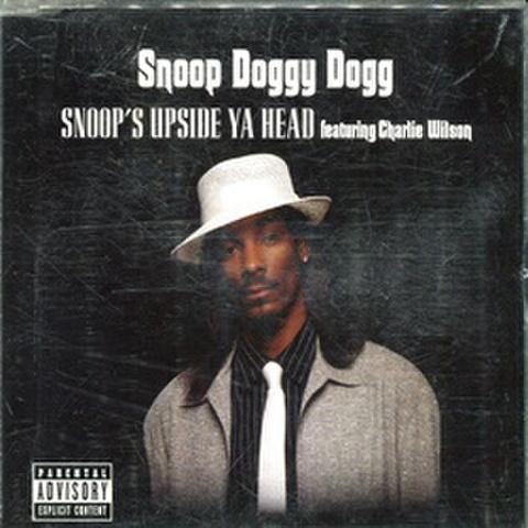 Snoop Doggy Dogg / Snoop's Upside Ya Head