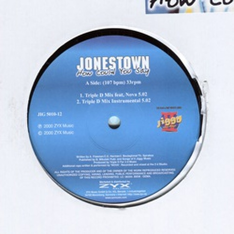 Jonestown / How Could You Say
