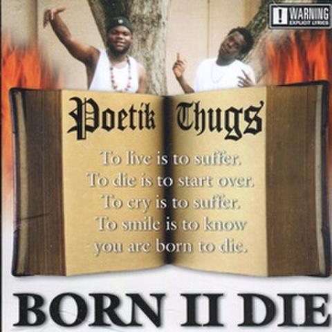 Poetik Thugs / Born II Die