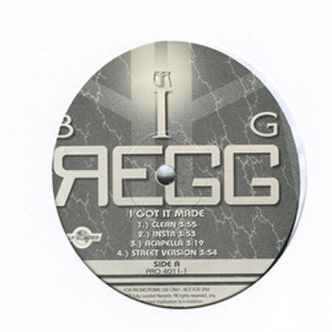 Big Regg / I Got It Made