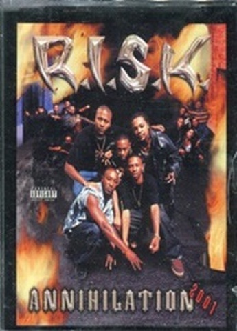 R.I.S.K. / Annihilation 2001