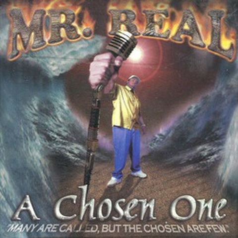 Mr. Real / A Chosen One