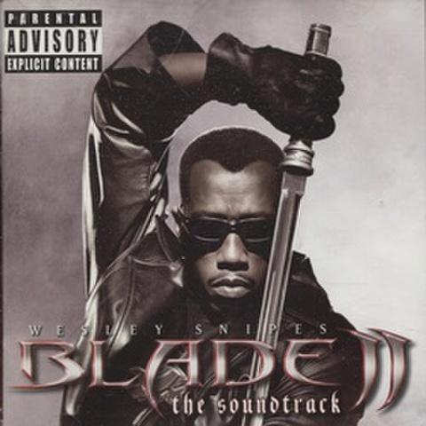 Blade II The Soundtrack