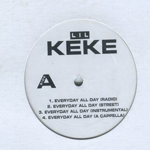 Lil Keke / Everyday All Day