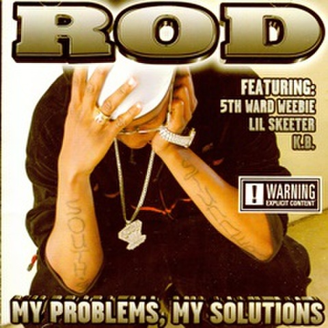 Rod / My Problems My Solutions