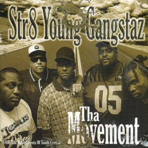Str8 Young Gangstaz / Tha Movement
