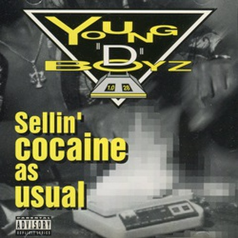 "Young ""D"" Boyz / Sellin' Cocaine As Usual"