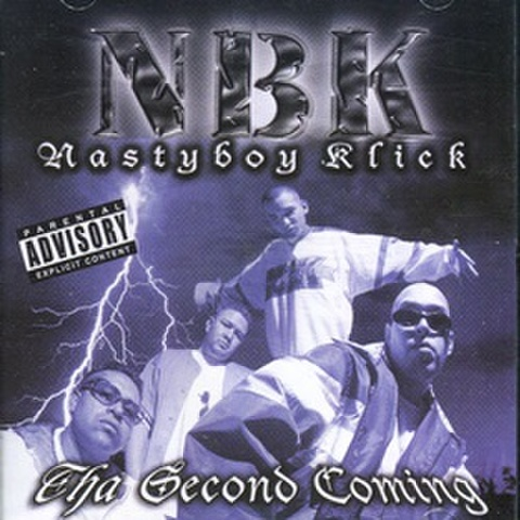 Nasty Boy Klick / Tha Second Coming