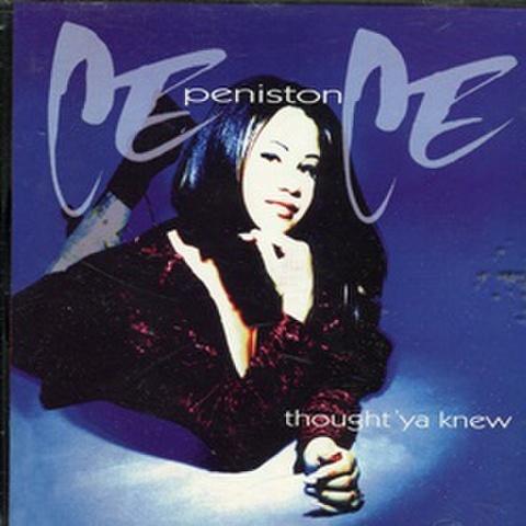 CeCe Peniston / Thought'Ya Knew