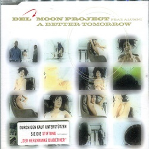 Del Moon Project / A Better Tomorrow