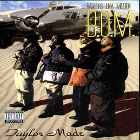 Ballers Ona Mission B.O.M. / Taylor Made