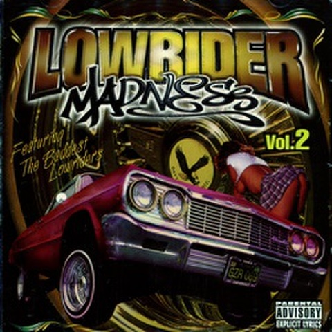 Lowrider Madness Vol.2