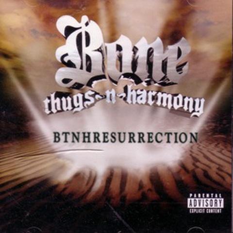 Bone Thugs-N-Harmony / Btnhresurrection