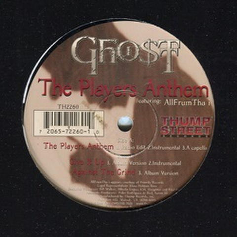 Ghostt / The Players Anthem