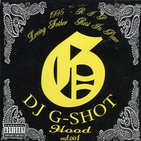 DJ G-Shot / G-Hood Vol.001