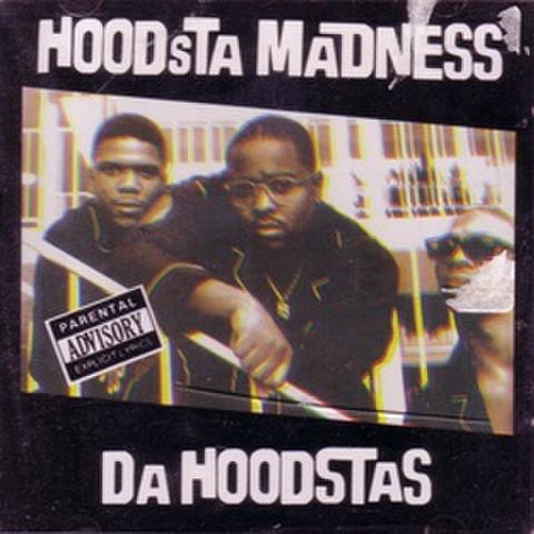 Hoodsta Madness / Da Hoodstas