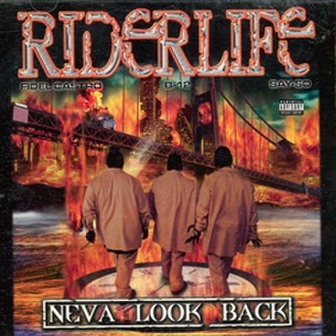 Riderlife / Neva look Back