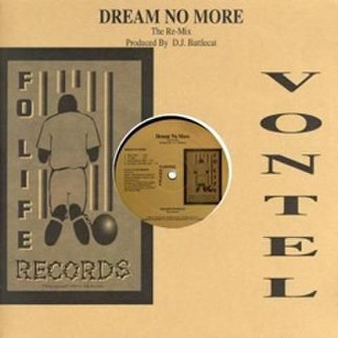 Vontel / Dream No More The Re-Mix