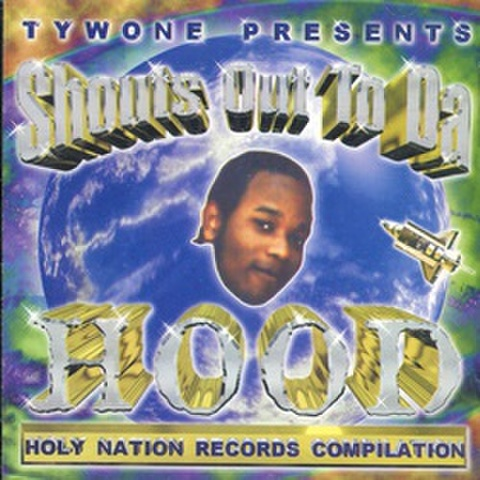 Holy Nation Records Shouts Out To Da Hood