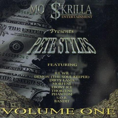 Mo $krilla Entertainment / Pete Styles Volume One