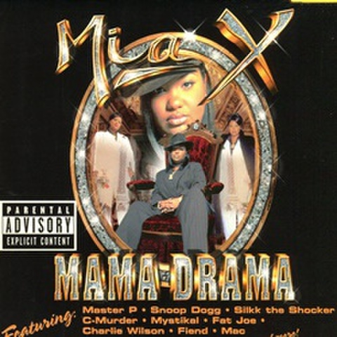 Mia X / Mama Drama