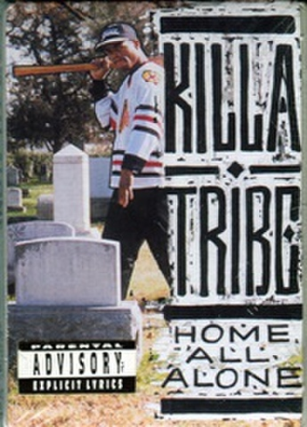 Killa Tribe / Home All Alone