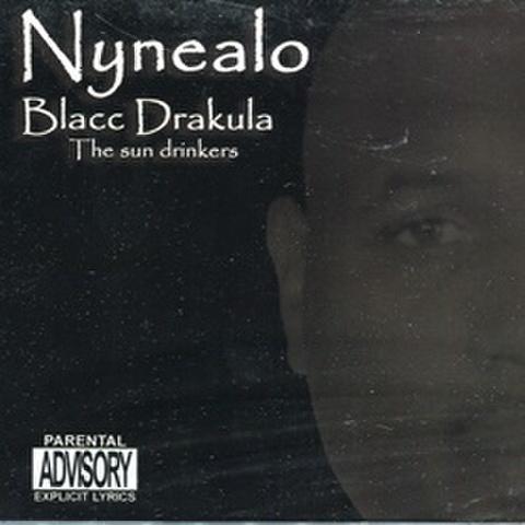 Nynealo / Blacc Drakula The Sun Drinkers