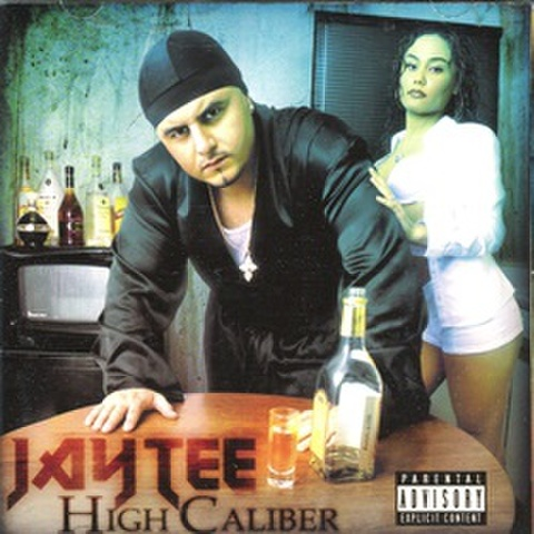Jay Tee / High Caliber