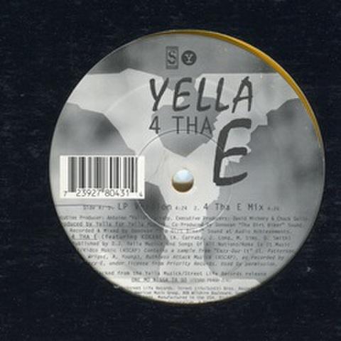 Yella 4 Tha E