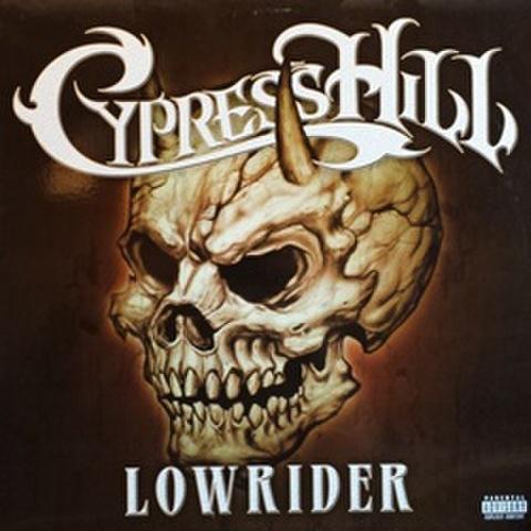 Cypress Hill / Lowrider