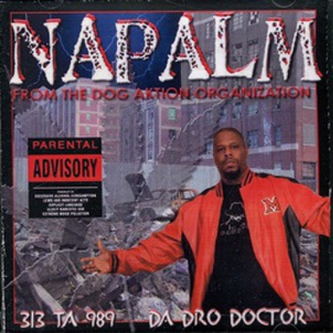 Napalm / 313 Ta 989 Da Dro Doctor