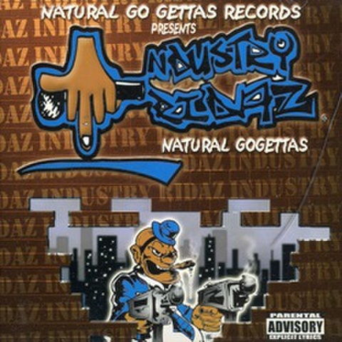 Natural Go Gettas Records / Industry Rydaz