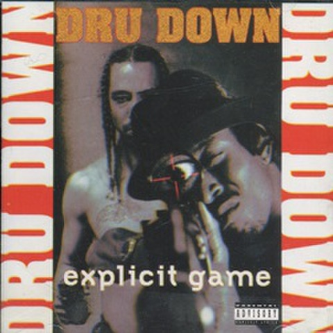 Dru Down / Explicit Game