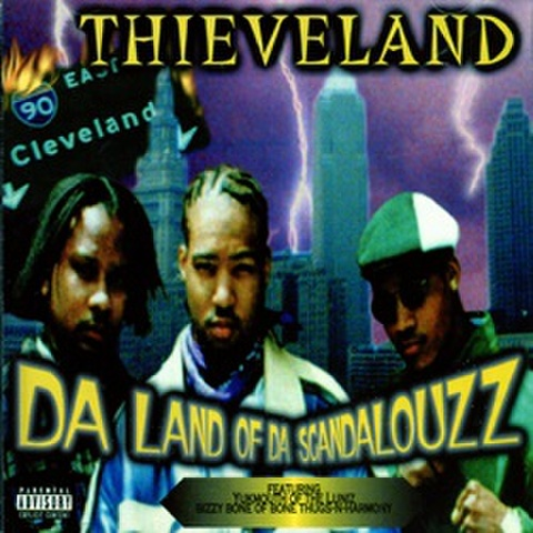 Thieveland / Da Land Of Da Scandalouzz