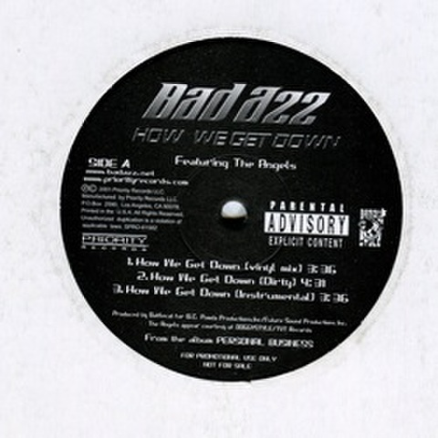 Bad Azz / How We Get Down