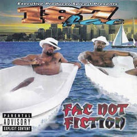 187 Fac / Fac Not Fiction