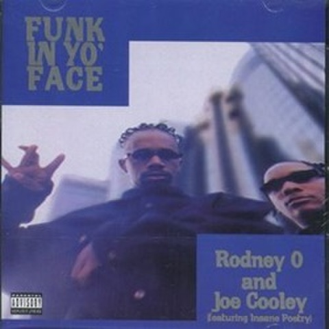 Rodney-O And Joe Cooley, Insane Poetry / Funk In Yo' Face