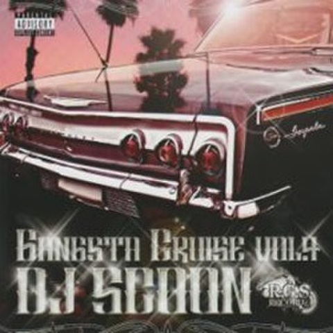 DJ Scoon / Gangsta Cruise Vol.4