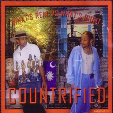 Countrified / What's Real Vs What's Right