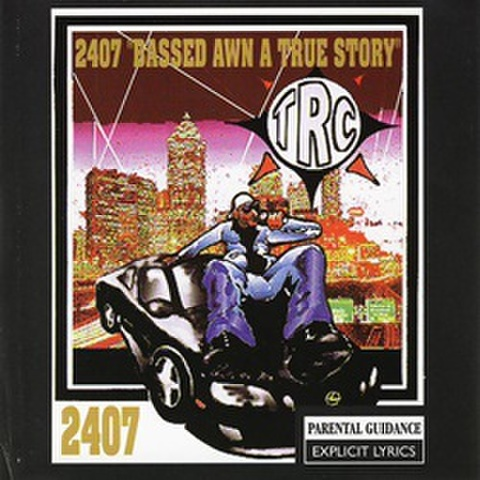 """Trc / 2407 """"Bassed Awn A True Story"""""""