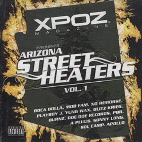Xpoz Magazine / Arizona Street Heaters Vol. 1
