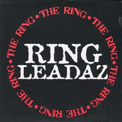 Ring Leadaz / The Ring